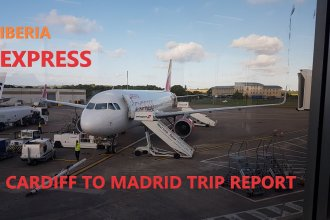 Trip Report: Cardiff to Madrid with Iberia Express - YouTube